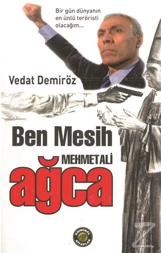 Ben Mesih Mehmet Ali Ağca