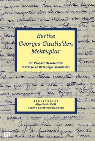 Berthe Georges-Gaulis'den Mektuplar