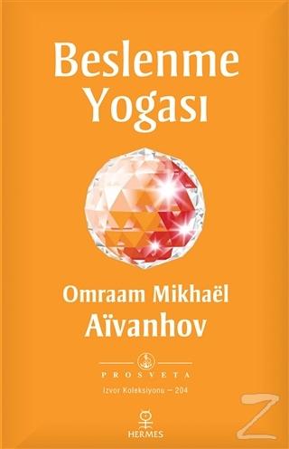 Beslenme Yogası Omraam Mikhael Aivanhov