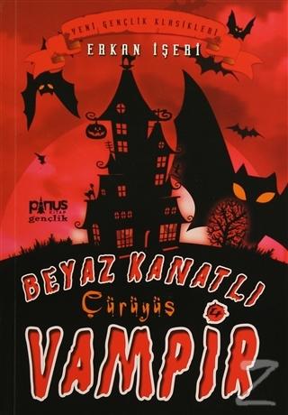 Beyaz Kanatlı Vampir 4 - Çürüyüş