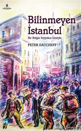 Bilinmeyen İstanbul
