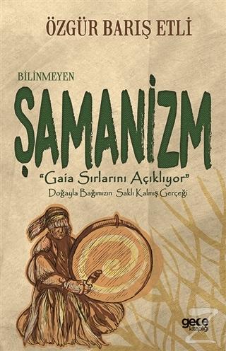 Bilinmeyen Şamanizm