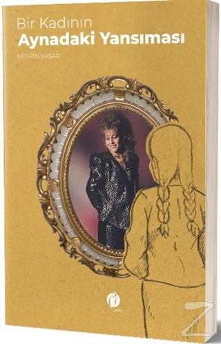 Bir Kadının Aynadaki Yansıması