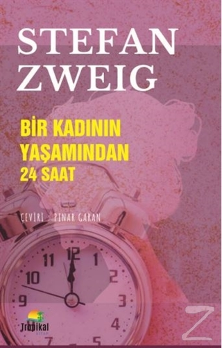 Bir Kadının Yaşamından 24 Saat Stefan Zweig