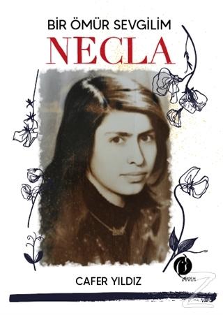 Bir Ömür Sevgilim Necla