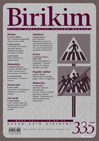 Birikim Aylık Sosyalist Kültür Dergisi Sayı: 335 Mart 2017