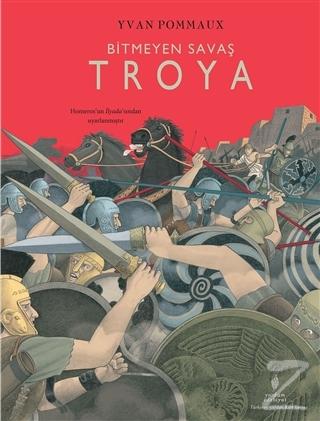 Bitmeyen Savaş Troya (Ciltli)