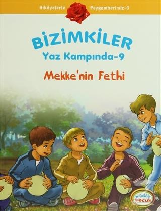 Bizimkiler Yaz Kampında 9 - Mekke'nin Fethi