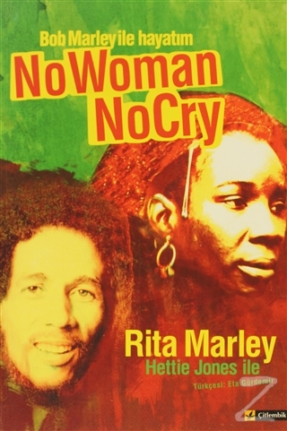 Bob Marley ile Hayatım / No Woman No Cry