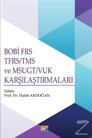 BOBİ FRS TFRS-TMS ve MSUGT-VUK Karşılaştırmaları