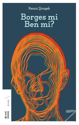 Borges mi Ben mi? Remzi Şimşek