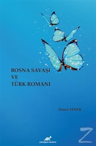 Bosna Savaşı ve Türk Romanı