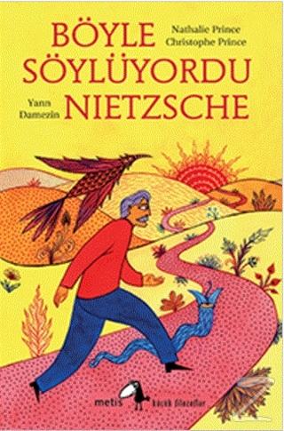 Böyle Söylüyordu Nietzsche Nathalie Prince