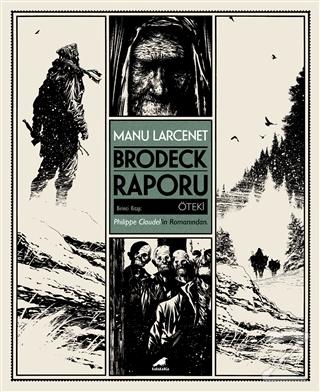 Brodeck Raporu - 1. Kitap: Öteki