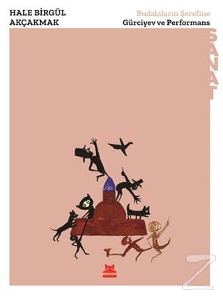 Budalaların Şerefine - Gürciyev ve Performans