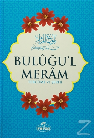 Buluğu'l Meram Tercüme ve Şerhi (Ciltli)