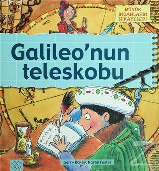 Büyük İnsanların Hikayeleri - Galileo'nun Teleskobu