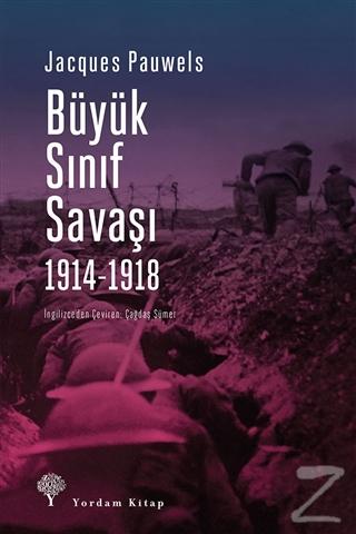 Büyük Sınıf Savaşı 1914 - 1918