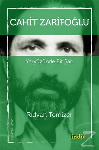 Cahit Zarifoğlu - Yeryüzünde Bir Şair