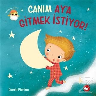Canım Ay'a Gitmek İstiyor! Dania Florino