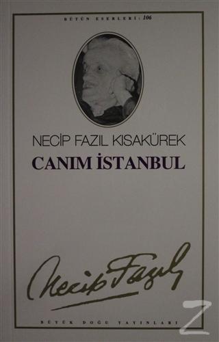 Canım İstanbul : 87 - Necip Fazıl Bütün Eserleri