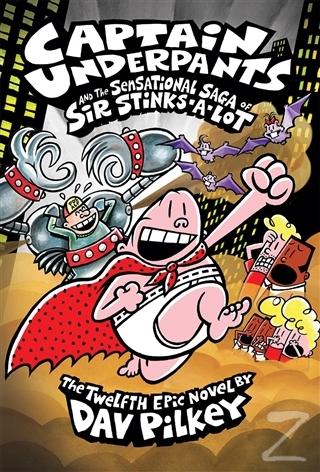 Captain Underpants and the Sensational Saga of Sir Stinks-A-Lot (Ciltl