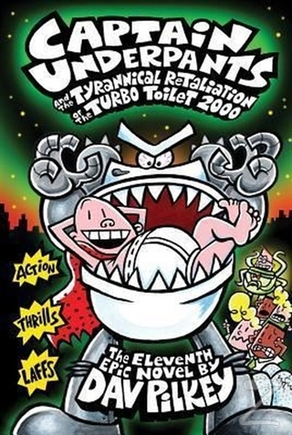 Captain Underpants and the Tyrannical Retaliation of the Turbo Toilet