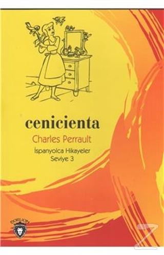 Cenicienta İspanyolca Hikayeler Seviye 3