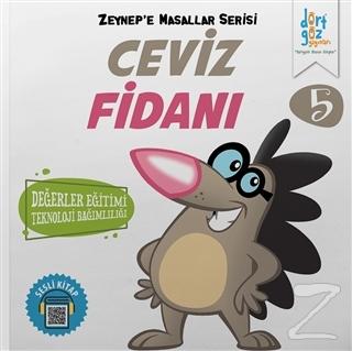 Ceviz Fidanı - Zeynep'e Masallar Serisi 5