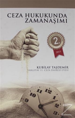 Ceza Hukukunda Zaman Aşımı (Ciltli) Kubilay Taşdemir