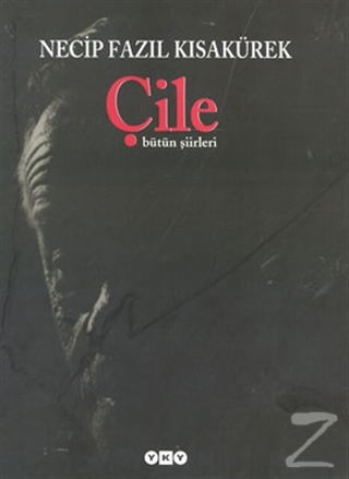 Çile - Bütün Şiirleri (Ciltli)