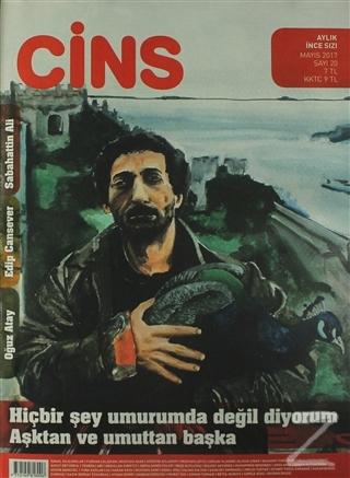 Cins Aylık Dergi Sayı: 20 Mayıs 2017
