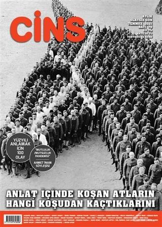 Cins Aylık Kültür Dergisi Sayı: 70 Temmuz 2021
