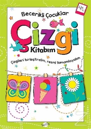 Çizgi Kitabım 4 Yaş - Becerikli Çocuklar
