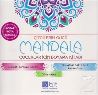 Çizgilerin Gücü - Mandala Çocuklar İçin Boyama Kitabı