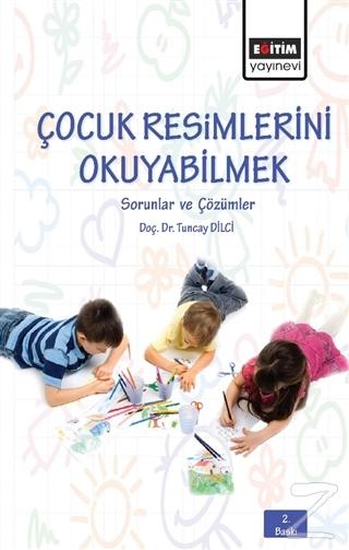 Çocuk Resimlerini Okuyabilmek
