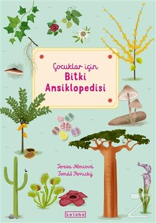 Çocuklar İçin Bitki Ansiklopedisi (Ciltli)
