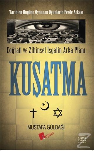 Kuşatma Mustafa Güldağı