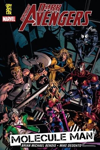 Dark Avengers İntikamcılar Cilt: 2 - Molecule Man