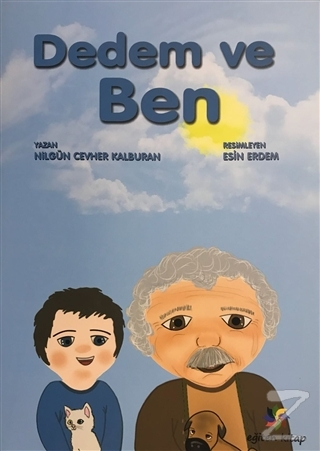Dedem ve Ben