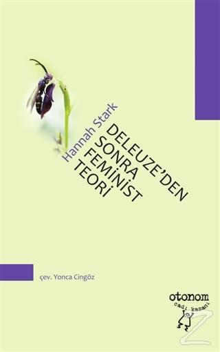 Deleuze'den Sonra Feminist Teori