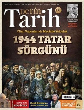 Derin Tarih Aylık Dergisi Sayı: 110 Mayıs 2021