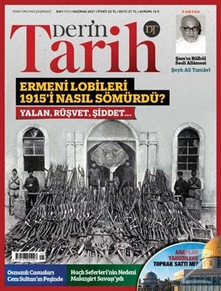 Derin Tarih Aylık Dergisi Sayı: 111 Haziran 2021