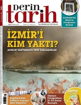 Derin Tarih Aylık Tarih Dergisi Sayı: 6 Eylül 2012