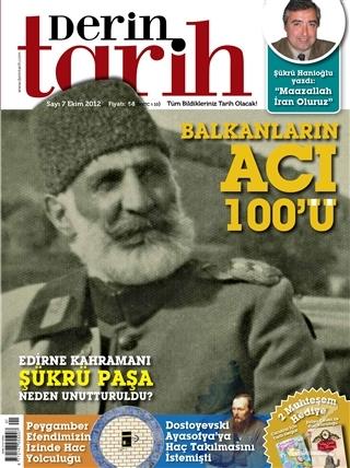 Derin Tarih Aylık Tarih Dergisi Sayı: 7 Ekim 2012