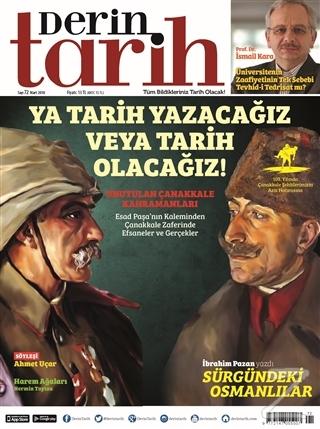 Derin Tarih Aylık Tarih Dergisi Sayı: 72 Mart 2018