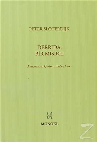 Derrida, Bir Mısırlı