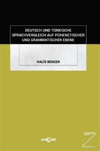 Deutsch Und Türkische Sprachvergleich Auf Pohenetischer Und Grammatischer Ebene