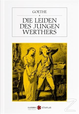 Die Leiden Des Jungen Werthers Johann Wolfgang Von Goethe