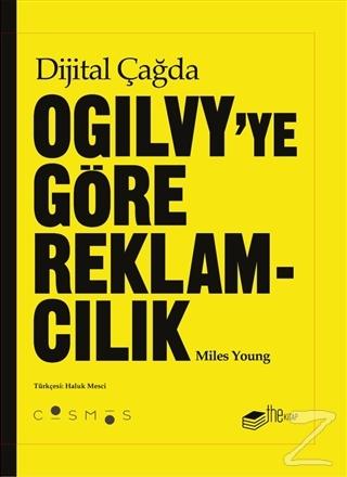 Dijital Çağda Ogilvy'ye Göre Reklamcılık (Ciltli)